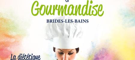 01/06/17 – Festival Equilibre & Gourmandise à Brides-les-Bains